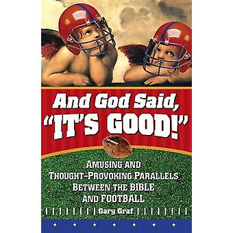 And God Said Its Good by Graf & Gary
