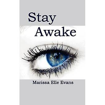 Stay Awake by Evans & Marissa Elle