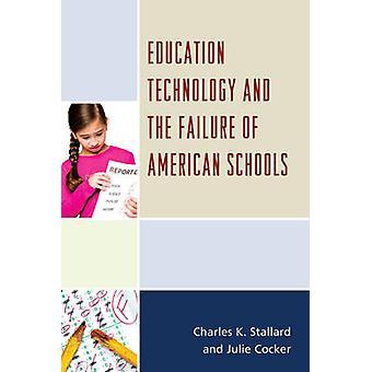 Tecnología en la educación y la falta de escuelas americanas de Stallard & Charles K.