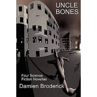 Uncle Bones by Broderick & Damien