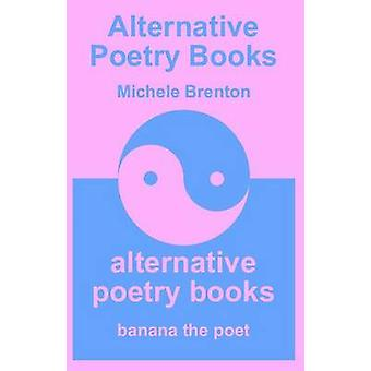 Alternative Poetry Books  Pink Edition by Brenton & Michele
