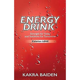 ENERGY DRINK CALORIESLOVE by BAIDEN & KAKRA