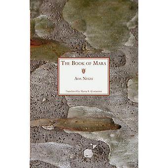 The Book of Mara by Negri & Ada