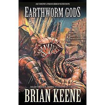 Earthworm Gods by Keene & Brian