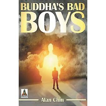 Buddhas Bad Boys by Chin & Alan