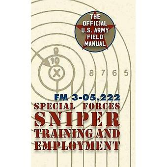 Special Forces Sniper Training and Employment by Special Operations Command
