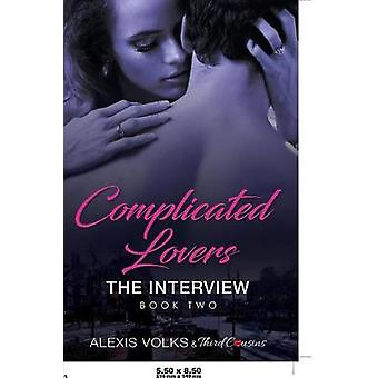 Complicated Lovers  The Interview Book 2 by Third Cousins