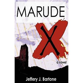 Marude X by Bartone & Jeffery