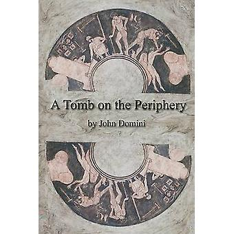 A Tomb on the Periphery by Domini & John