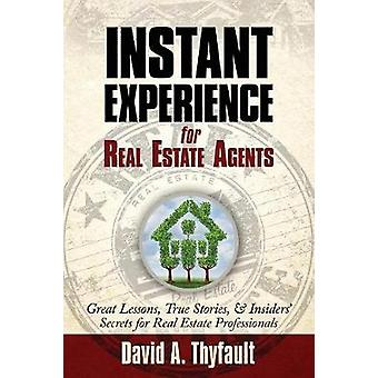 Instant Experience for Real Estate Agents by Thyfault & David a.