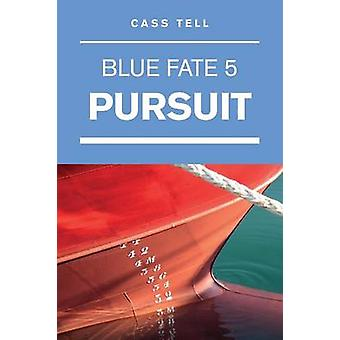 Pursuit Blue Fate 5 by Tell & Cass