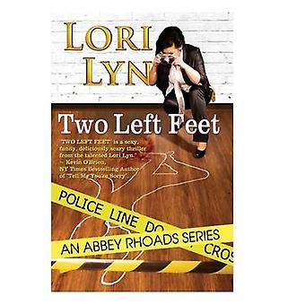 Two Left Feet by Lyn & Lori