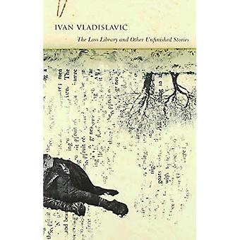 The Loss Library and Other Unfinished Stories by Ivan Vladislavic - 9