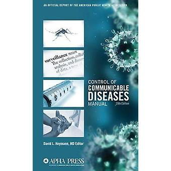 Control of Communicable Diseases Manual (20th) by David L Heymann - 9