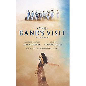 The Band's Visit by Itamar Moses - 9781559365864 Book