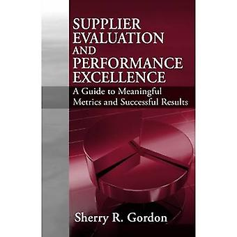 Supplier Evaluation and Performance Management Excellence by Sherry G