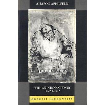 The Healer by Aron Appelfeld - 9780704301566 Book