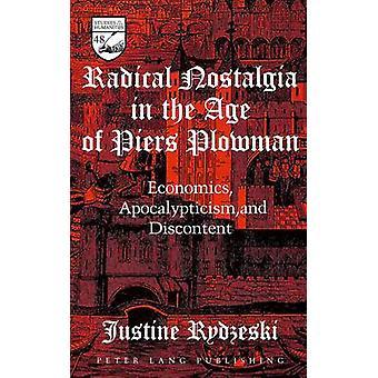 Radical Nostalgia in the Age of Piers Plowman - Economics - Apocalypti
