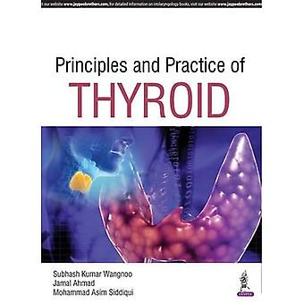 Principles and Practices of� Thyroid Gland Disorders