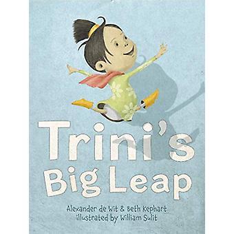 Trini's Big Leap by Beth Kephart - 9780999658451 Book