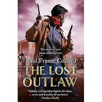 The Lost Outlaw (Jack Lark - Libro 8) di Paul Fraser Collard - 9781472