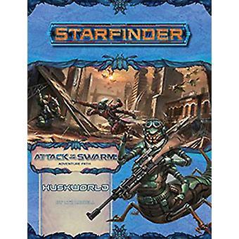 Starfinder Adventure Path - Huskworld (Attack of the Swarm! 3 of 6) by