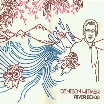 Denison Witmer - River Bends & Flows Into the Sea [CD] USA import