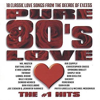 Pure 80's Love: #1 Hits - Pure 80's Love: #1 Hits [CD] USA import