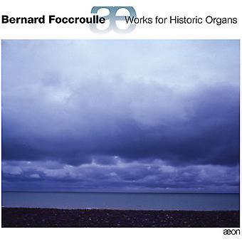 Bernard Foccroulle-værker for historiske organer [CD] USA import