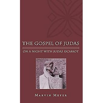 The Gospel of Judas by Marvin W Meyer - 9781498213929 Book