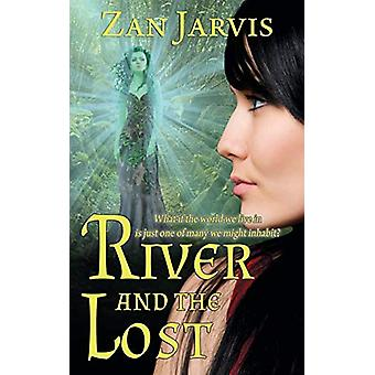River and the Lost by Zan Jarvis - 9781509215645 Book
