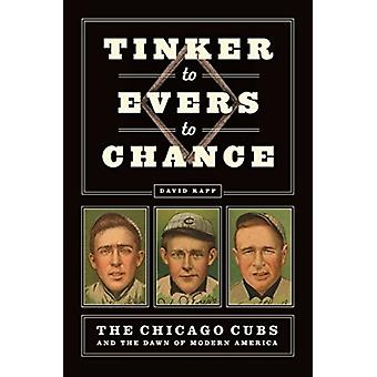 Tinker to Evers to Chance by David Rapp