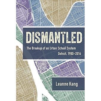 Dismantled by Other Leanne Kang