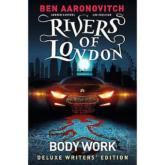 Rivers of London Vol 1 Body Work Deluxe Writers' Edition