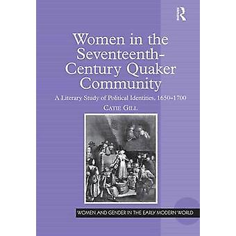 Mujeres en la comunidad cuáquera del siglo XVII por Catie Gill