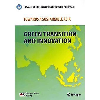 Kohti kestävää Aasiaa täydellinen tutkimus Akatemioiden yhdistykseltä Aasiassa