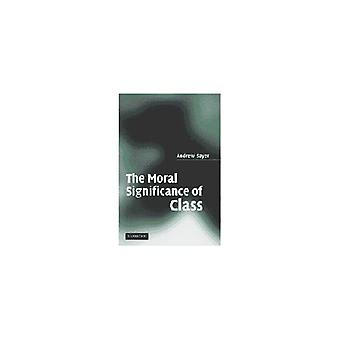 The Moral Significance of Class (Secondary Course)