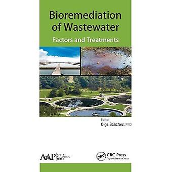 Bioremediation of Wastewater Factors and Treatment