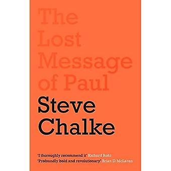 The Lost Message of Paul