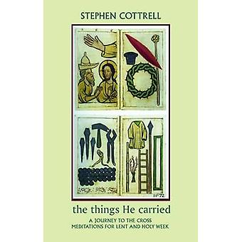 The Things He Carried by Cottrell & Stephen