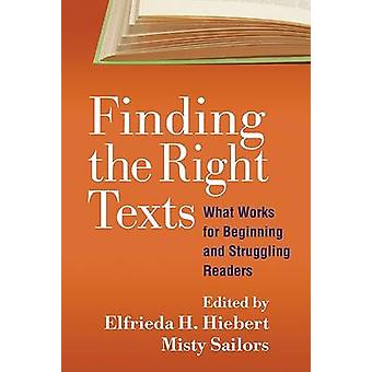 Finding the Right Texts - What Works for Beginning and Struggling Read