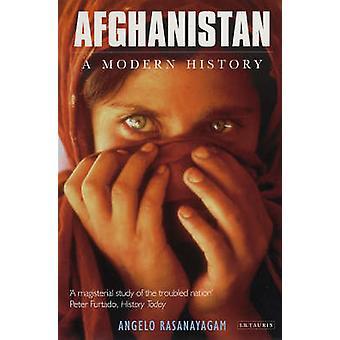 Afghanistan - A Modern History by Angelo Rasanayagam - 9781850438571 B