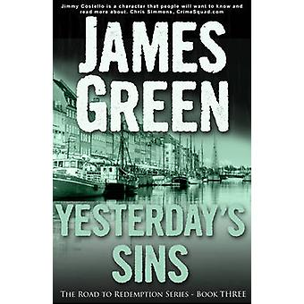 Yesterday's Sins by James Green - 9781909624573 Book