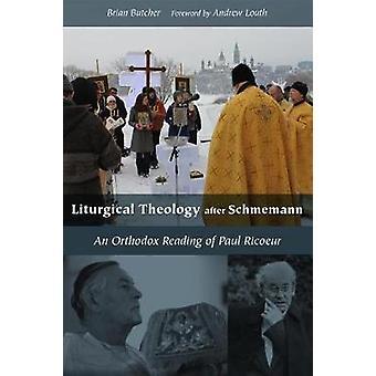 Teología litúrgica después Schmemann - una lectura ortodoxa de Pablo Rico