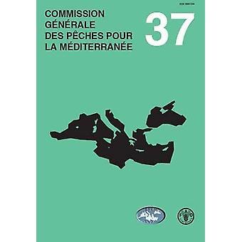 Rapport de la Trente-Septia Me Session - Commissie Generale des Peche
