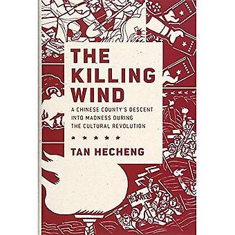 Viento de la muerte: Un chino Condado descenso a la locura durante la Revolución Cultural