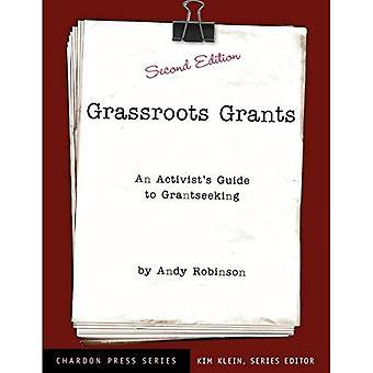 Grassroots verleent: Een Activist's Guide toe te kennen op zoek naar (Kim Kleins Chardon Press)
