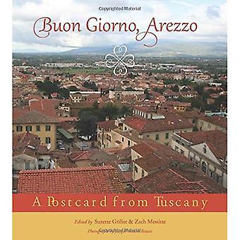Buon Giorno, Arezzo: Une carte postale de la Toscane