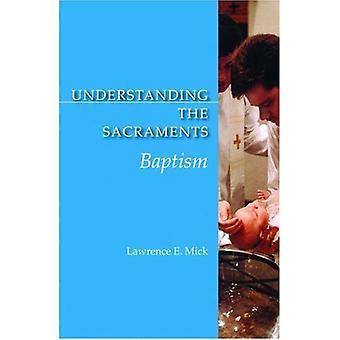 Förstå sakramenten: dopet