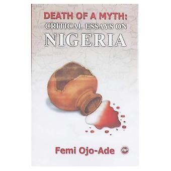 Śmierć to mit: krytyczne eseje o Nigerii